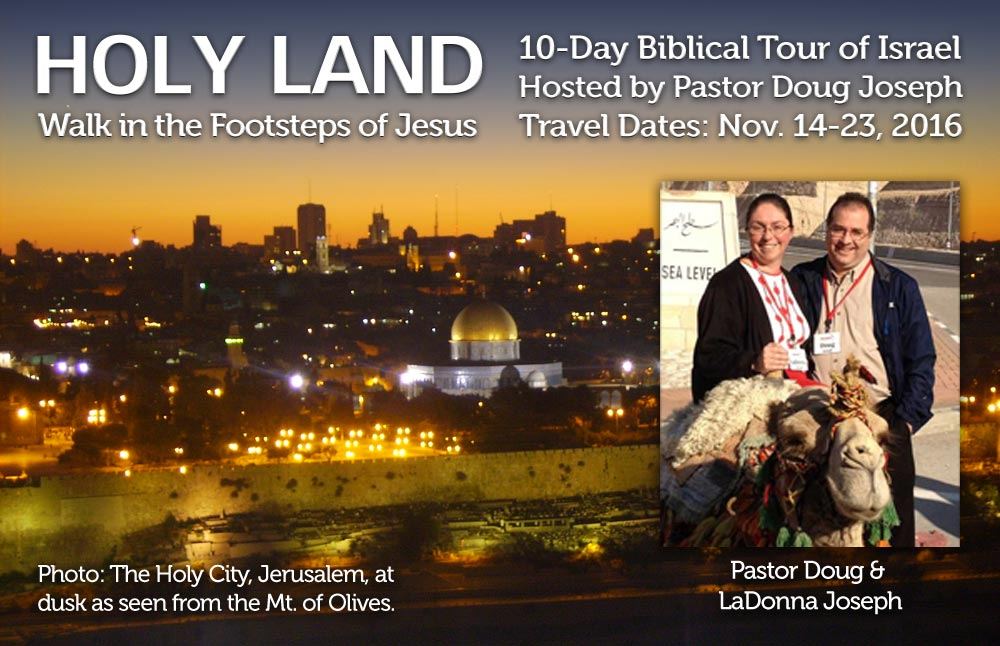 10-Day Biblical Tour of the Holy Land, Israel